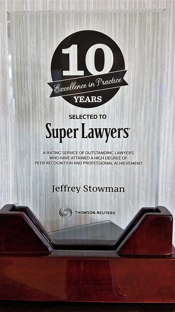 10 years a Minnesota Personal Injury Super Lawyer-Jeffrey Stowman-Detroit Lakes, Minnesota!
