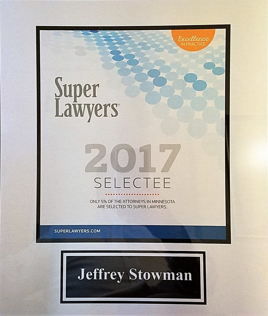 Jeffrey Stowman and David Stowman: Minnesota Super Lawyers 2017!